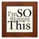 I'm SO Blogging This Framed Tile