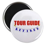 Retired Tour Guide Magnet