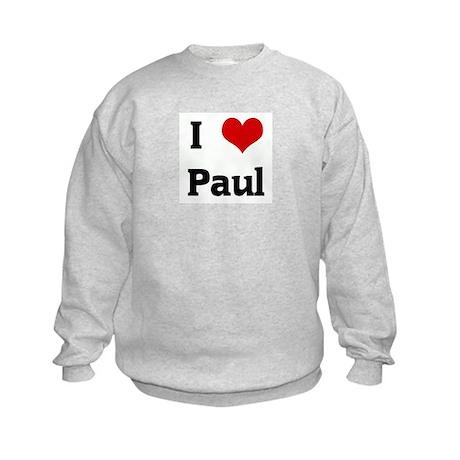 I Love Paul Kids Sweatshirt