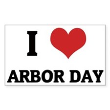 I Love Arbor Day Rectangle Decal