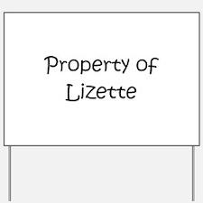 Funny Lizette Yard Sign
