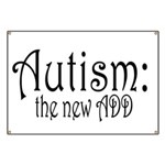 Autism: the new ADD Banner