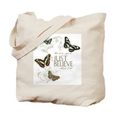 Just Believe Tote Bag