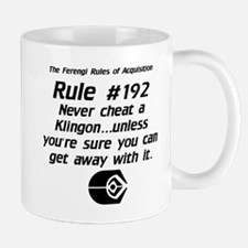 Never Cheat a Klingon...Light Mug