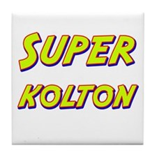 Super kolton Tile Coaster