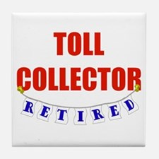 Retired Toll Collector Tile Coaster