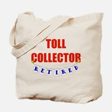 Retired Toll Collector Tote Bag