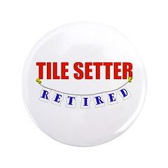 Retired Tile Setter 3.5