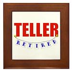 Retired Teller Framed Tile