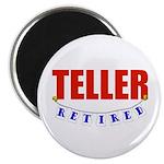 Retired Teller Magnet