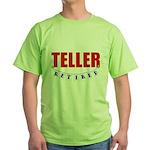 Retired Teller Green T-Shirt