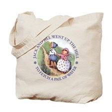 JACK & JILL WENT UP THE HILL Tote Bag