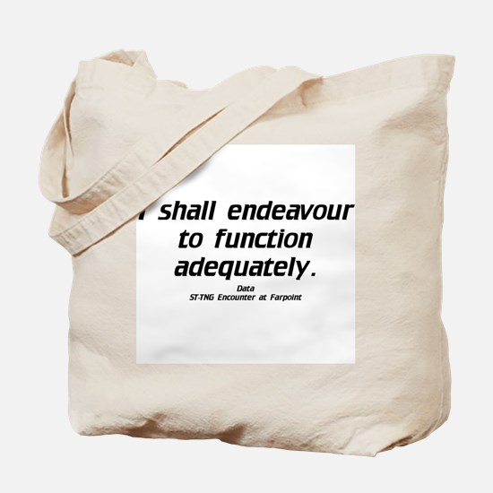 Function Adequately...Light Tote Bag