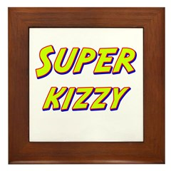 Super kizzy Framed Tile