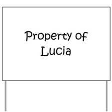 Funny Lucia Yard Sign