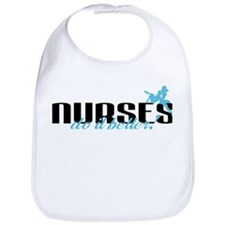 Nurses Do It Better! Bib
