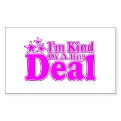 I'm Kind of a Big Deal Rectangle Sticker 10 pk)