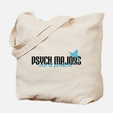 Psych Majors Do It Better! Tote Bag