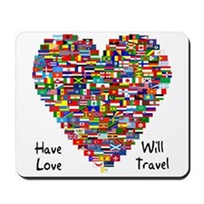 Have Love, Will Travel Mousepad