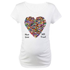 Have Love, Will Travel Shirt