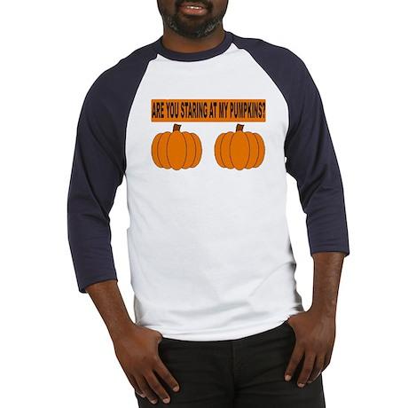 Are You Staring At My Pumpkin Baseball Jersey