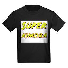 Super kimora T
