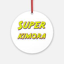 Super kimora Ornament (Round)