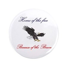 "Home of the free... 3.5"" Button"