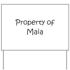 Cool Maia Yard Sign