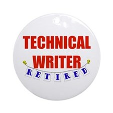 Retired Technical Writer Ornament (Round)
