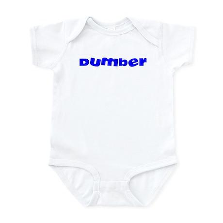 Dumber Infant Bodysuit