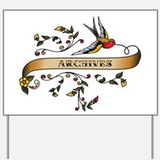 Archives Scroll Yard Sign