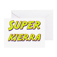 Super kierra Greeting Card