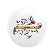 "Aerobics Scroll 3.5"" Button (100 pack)"