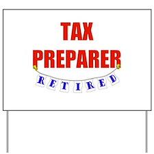 Retired Tax Preparer Yard Sign