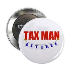 "Retired Tax Man 2.25"" Button"