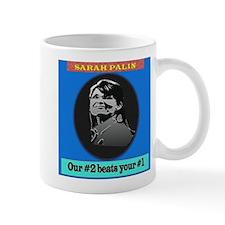Our #2 beats your #1 Mug