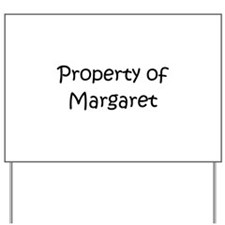 Cool Margaret Yard Sign