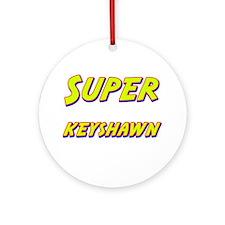 Super keyshawn Ornament (Round)
