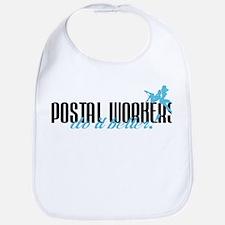 Postal Workers Do It Better! Bib