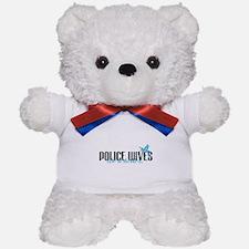 Police Wives Do It Better! Teddy Bear