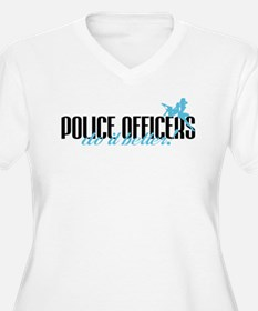 Police Officers Do It Better! T-Shirt