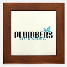 Plumbers Do It Better! Framed Tile