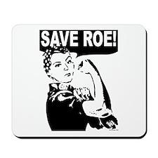 Save Roe! Mousepad