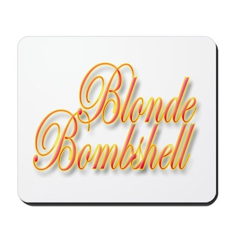 Blonde Bombshell Mousepad