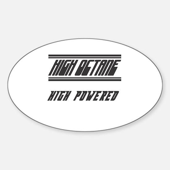 High Octane High Powered Oval Decal