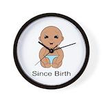 Since Birth 5b Wall Clock