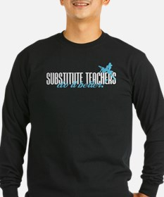 Substitute Teachers Do It Better! T