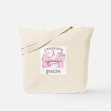 I walk for Evelyn (bridge) Tote Bag
