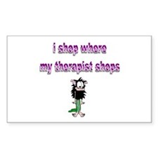 where my therapist shops Rectangle Decal
